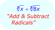 Simplifying Radicals - Math - Radicals - adding and subtracting