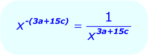 Negative Exponents: - example - when the base is a variable, and the exponent is an algebraic expression - Math