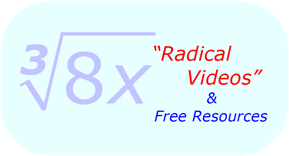Math - Free Videos on Radicals & Roots + Free Resources