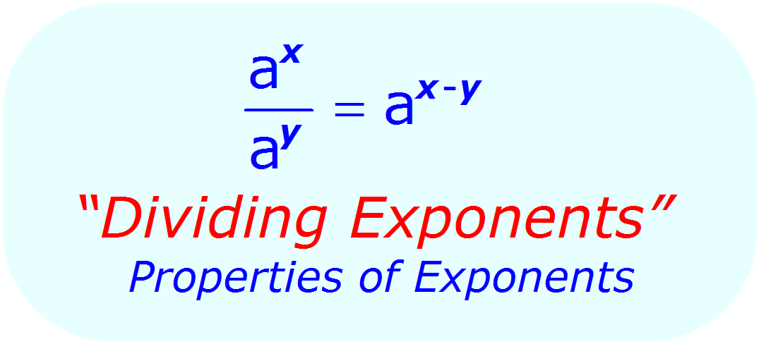 Math - Dividing exponents - exponent Rules