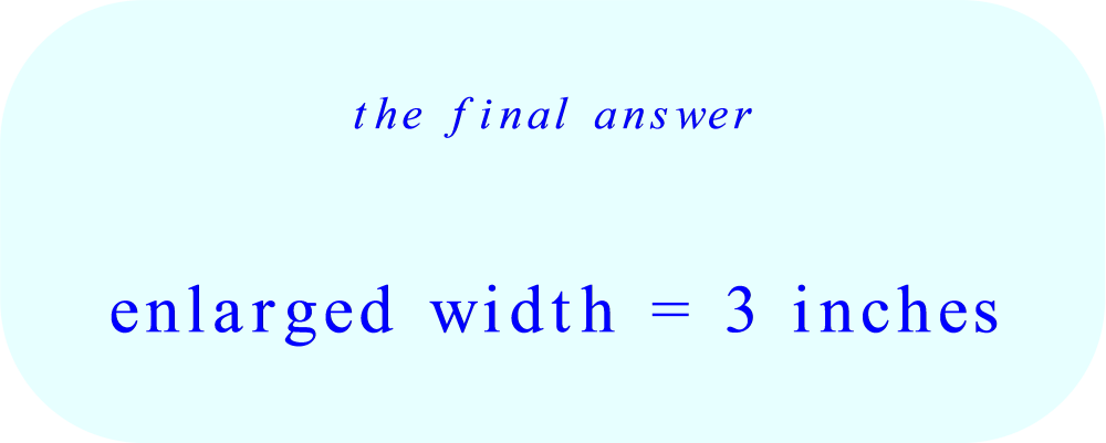 enlarged width = 3 inches