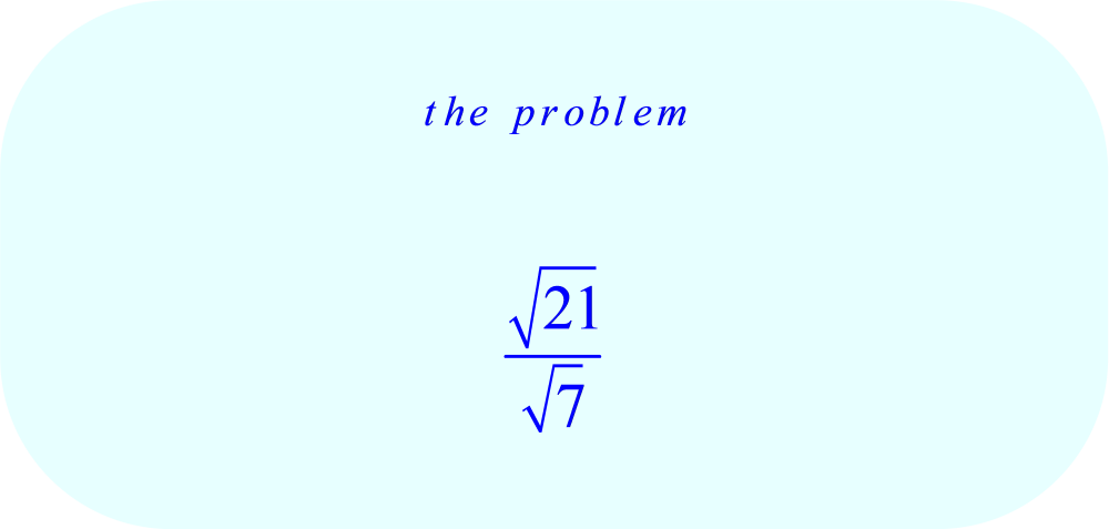 square root of 21 divided by square root of 7