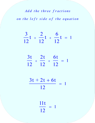 work rate problem:  add the three fractions on the left side of the equation *** Click to enlarge image ***