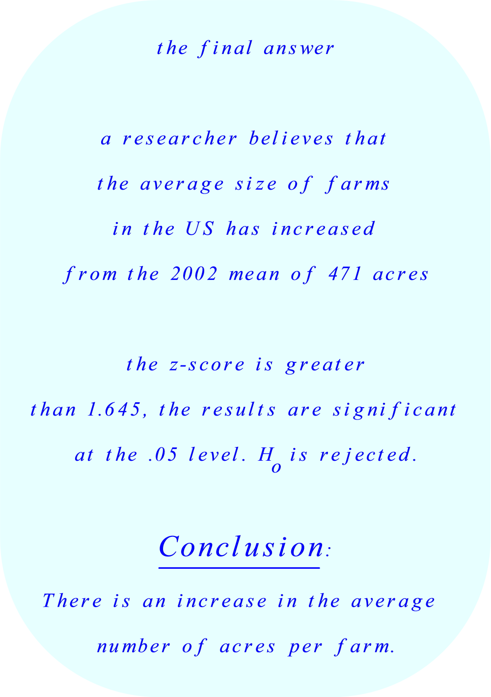 z-score is significant,  H₀ is rejected.