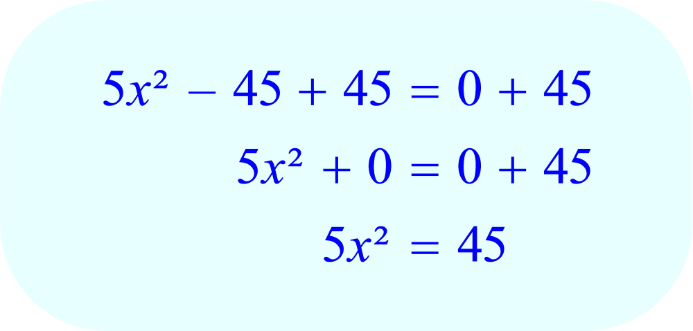 Add 45 to each side of the equation