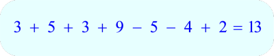 Adding and Subtraction Math Puzzle:  Place + or - signs between the digits so that both sides of each equation are equal.<br>3 5 3 9 5 4 2 = 13