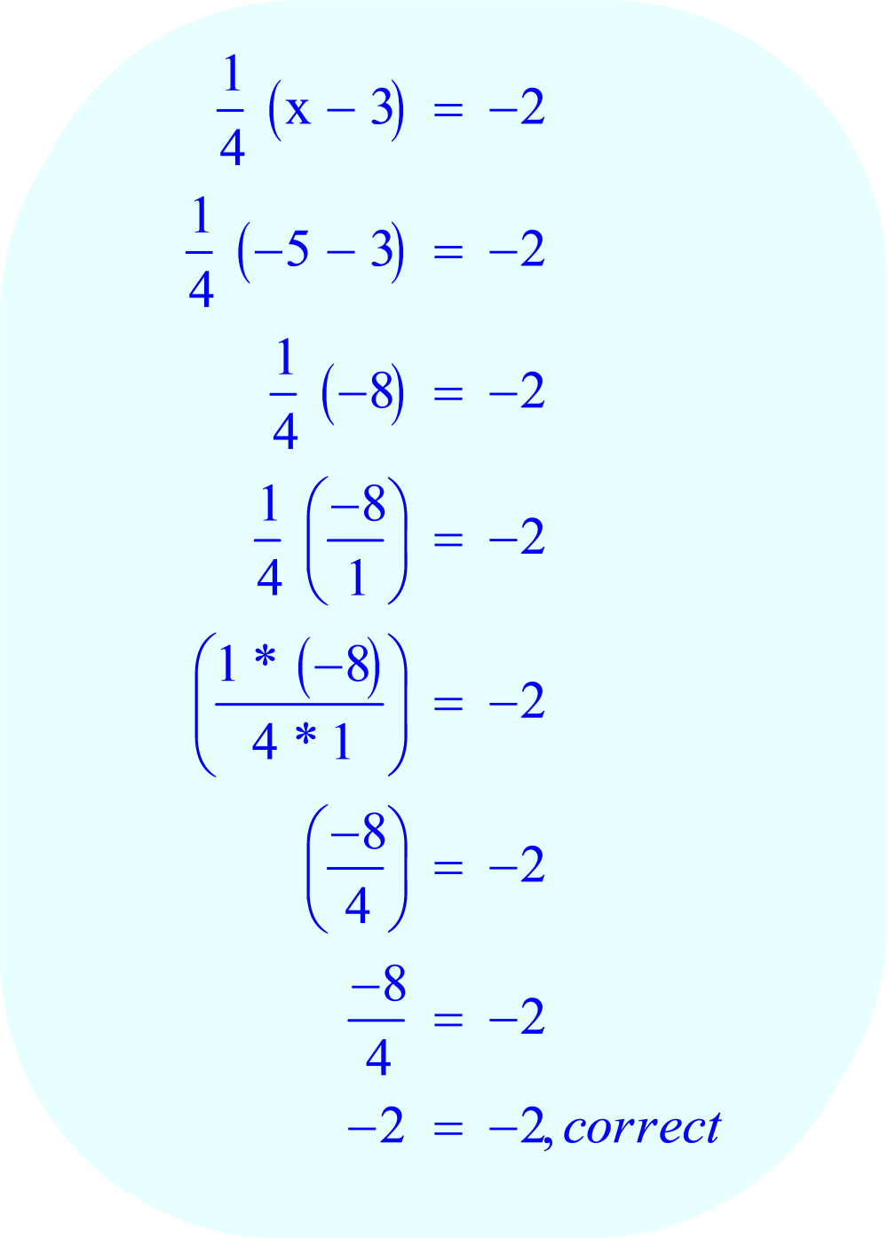 Check the answer by substituting -5 for x in the original equation