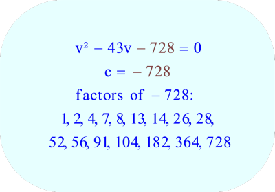 Factors of the number -728, the constant C in the quadratic equation