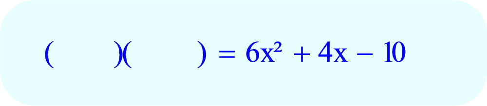 Factoring - begin by writing down two sets of empty parentheses