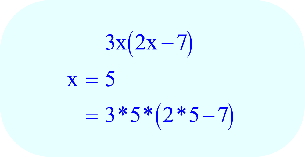 Substitute the number 5 for every x in the expression
