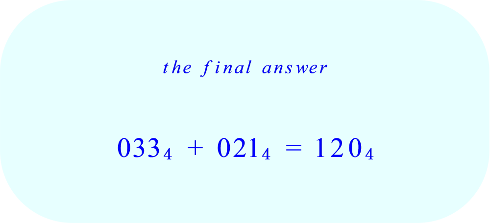 addition of base 4 numbers  33₄ + 21₄ - final answer 
