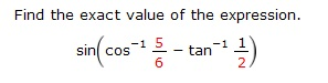 Find the exact value of the expression