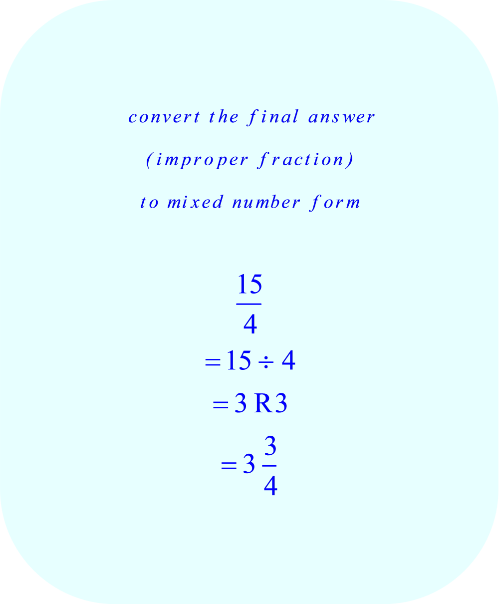Convert the final answer (improper faction) to mixed number form