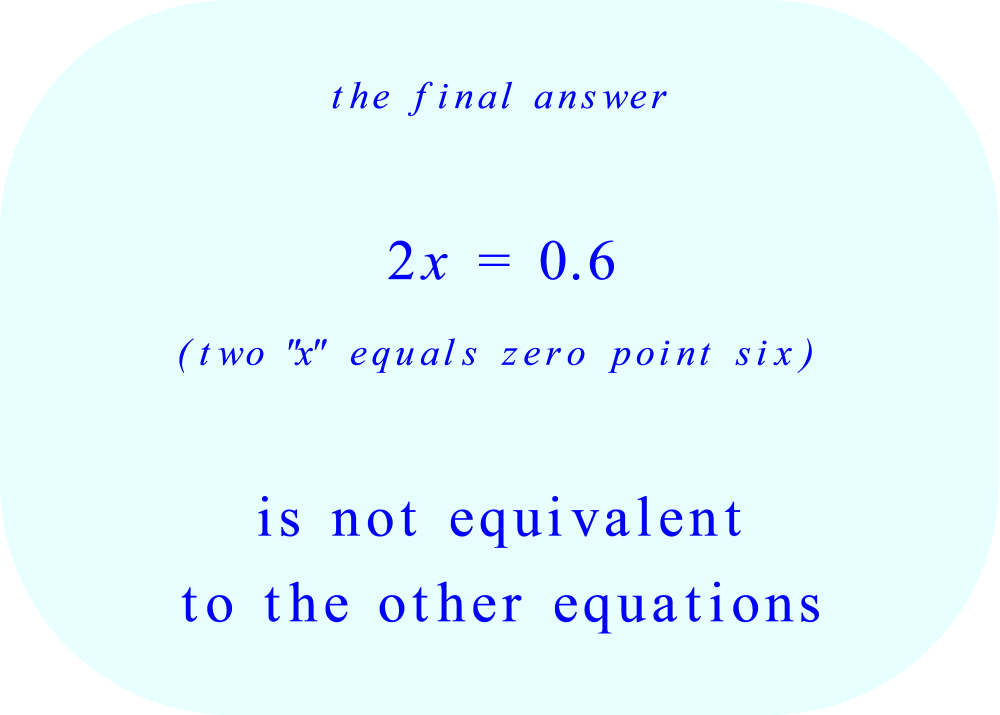 The equation which is not equivalent to the others.