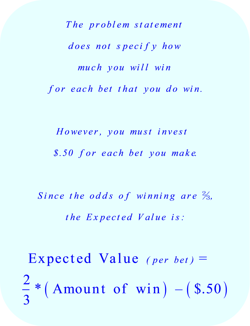 Expected Value of a Bet when the odds of winning are 2 to 3