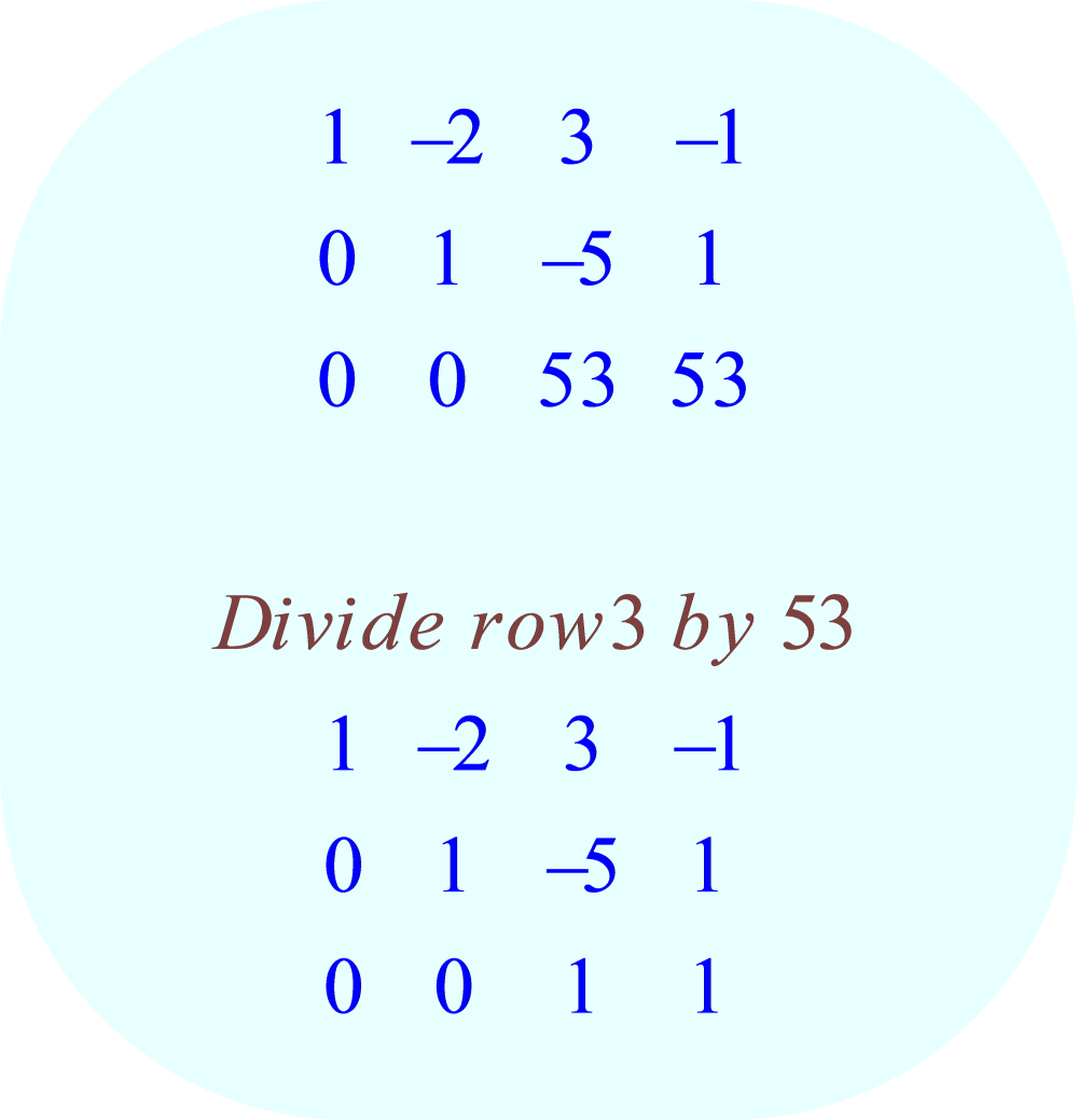 gauss-jordan elimination method - 05 - row-operation:  divide row 3 by 53;  -3x + 6y - 9z = 3, x - y - 2z = 0, 5x + 5y - 7z = 63