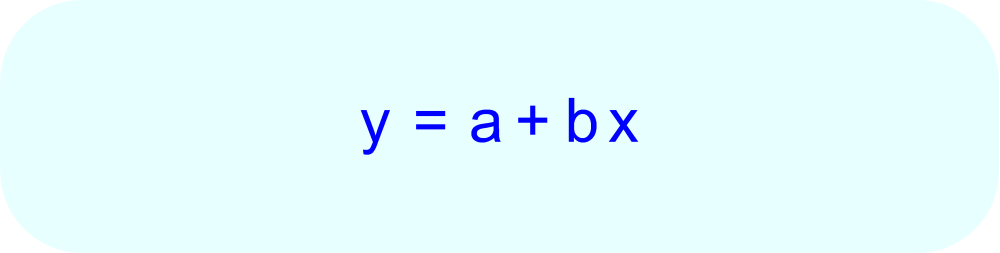 A linear regression equation has the form y = a + bx.