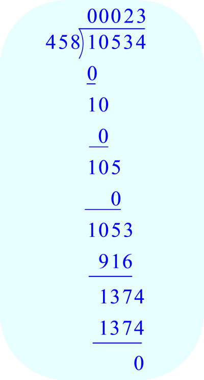 Long Division – 10,534 ÷ 458; 458 goes into 1374 three times