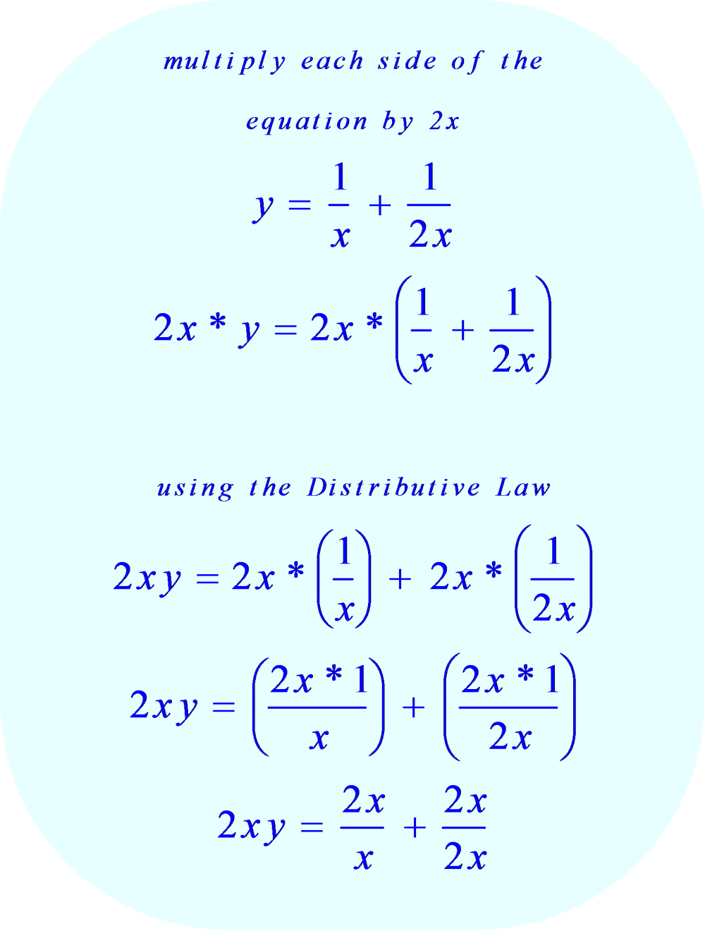 Multiply Each Side Of The Equation By 2x, And Then Apply The Distributive  Law