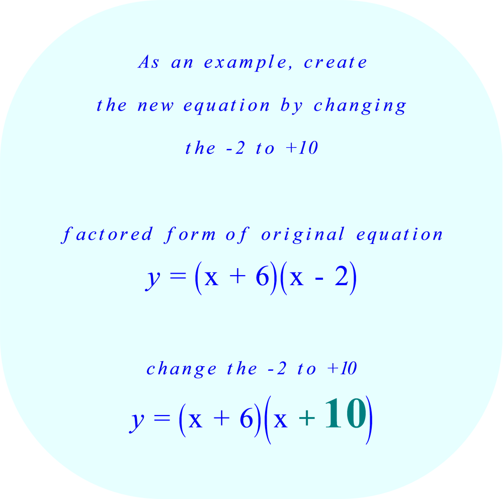 Create a new equation by changing the -2 to a +10
