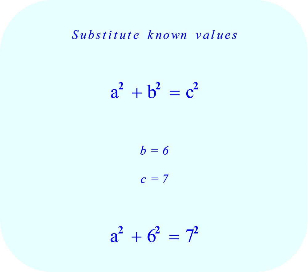 Pythagorean Theorem - substitute known values