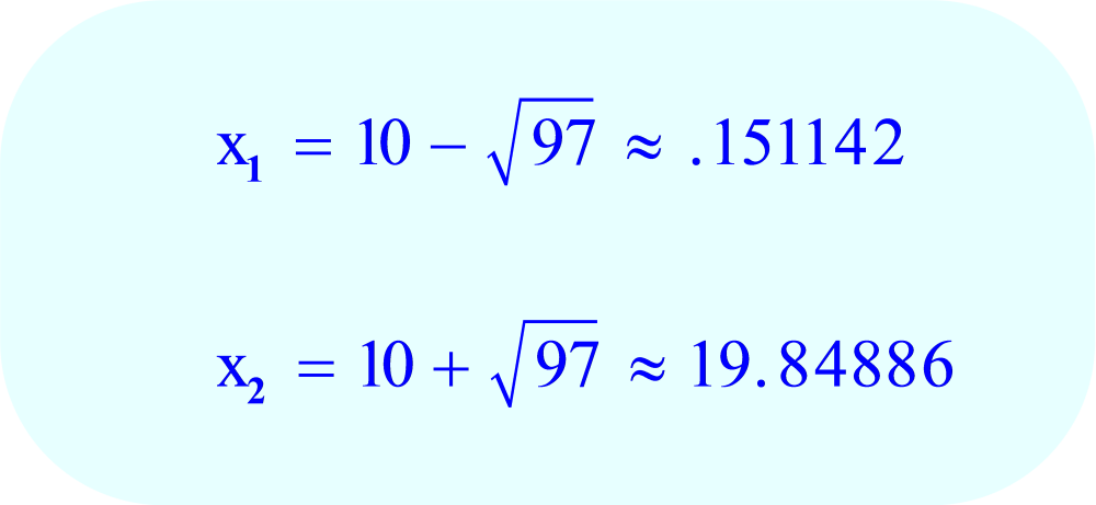 Complete the arithmetic to find the two values  of x