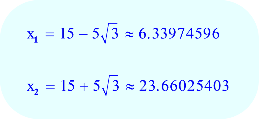 Quadratic Formula - solution:  values of x
