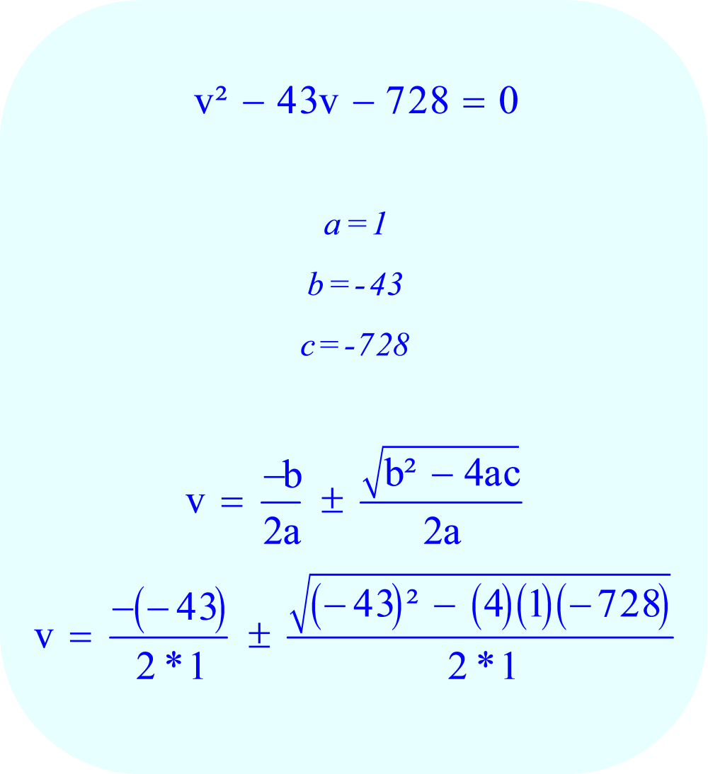 Solving for the unknown variable using the quadratic formula.
