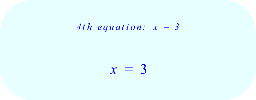 solve the fourth equation for x