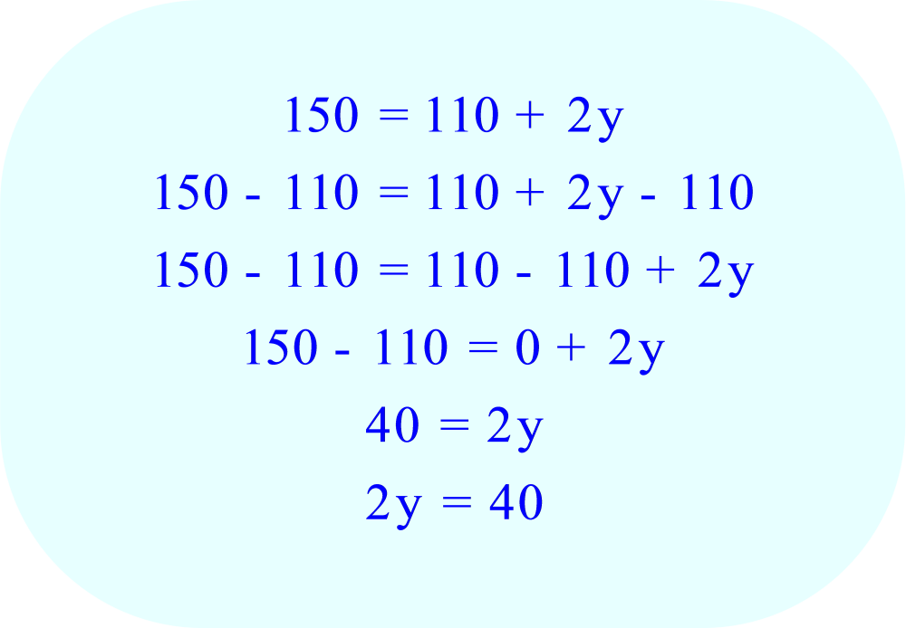 Subtract 110 from each side of the equation