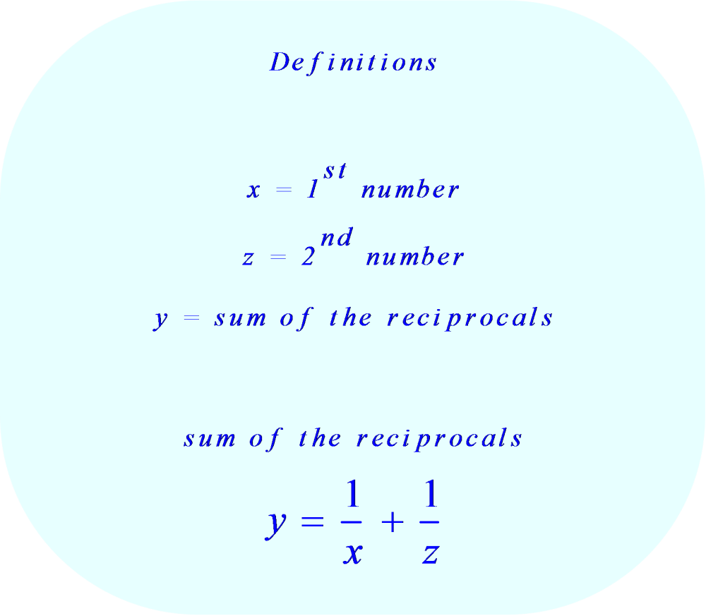 Definitions – sum of reciprocals