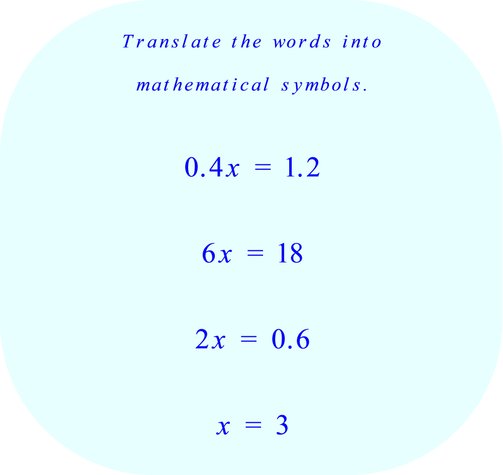 Translate the words into mathematical symbols.