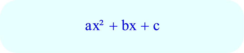 Trinomial - 2nd degree trinomial format