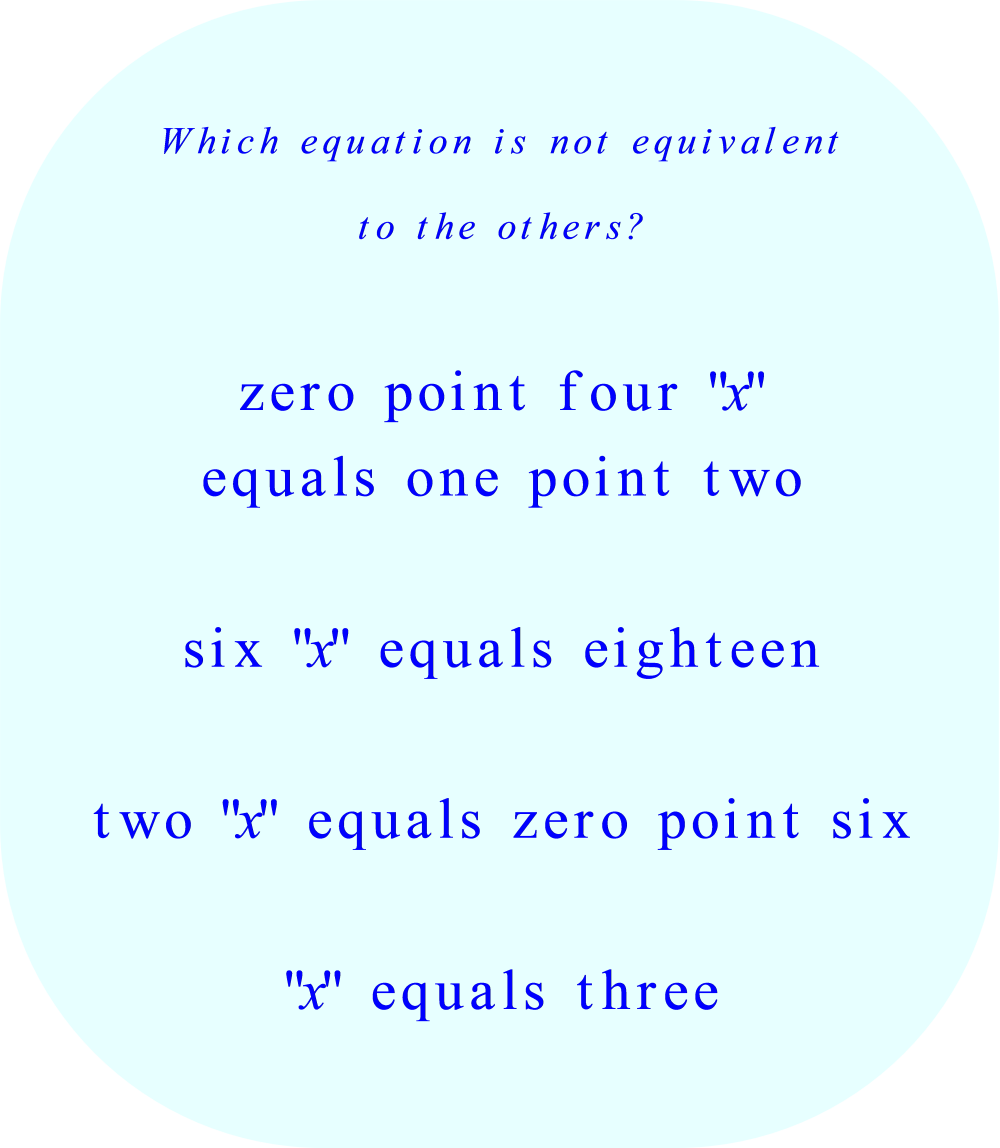 Which equation is not equivalent to the others ?