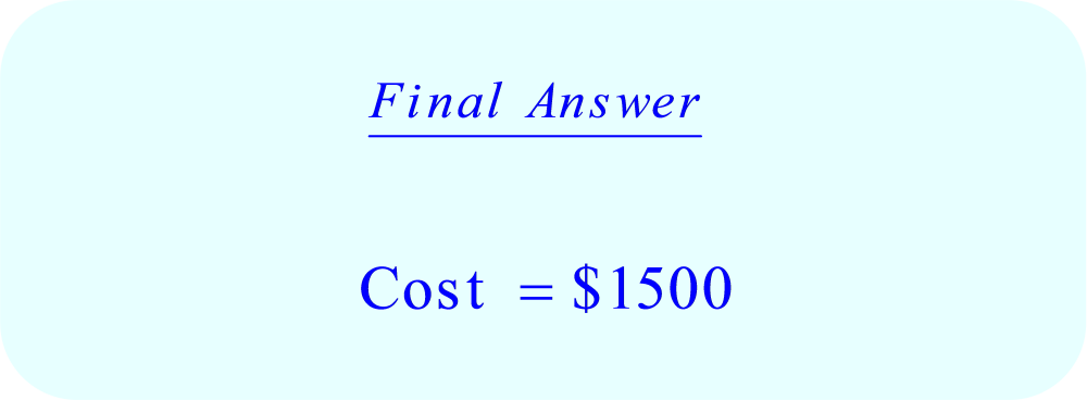 Word Problem - Cost Cleaners charge:  cost = 3000 ft² * $ .50 per ft² - Final Answer